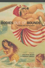 Bodies Out of Bounds | Jana Evans Braziel |