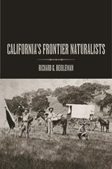 California Frontier Naturalists | Richard G Beidleman |