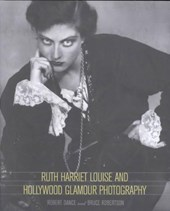 Ruth Harriet Louise & Hollywood Glamour Photography