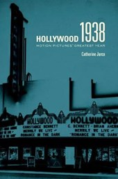 Hollywood 1938 - Motion Pictures' Greatest Year