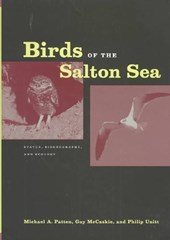 Birds of the Salton Sea - Status, Biogeography, and Ecology | Michael A Patten |