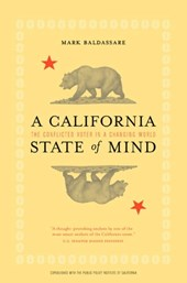 A California State of Mind - The Conflicted voter in a Changing World