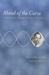 Ahead of the Curve - David Baltimore's Life in Science