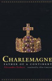 Charlemagne - Father of a Continent