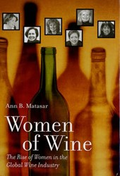 Women of Wine - The Rise of Women in the Global Wine Industry | Ann B Matasar |