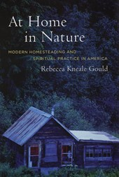 At Home in Nature - Modern Homesteading and Spiritual Practice in America