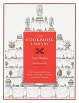 The Cookbook Library | Anne Willan ; Mark Cherniavsky |