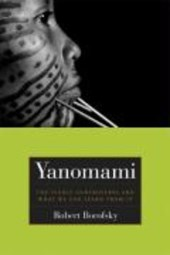 Yanomami - The Fierce Contreoversy and What We Might Learn From it