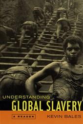 Understanding Global Slavery Today - A Reader