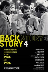 Backstory 4 - Interviews With Screenwriters of The 1970s and 1980s