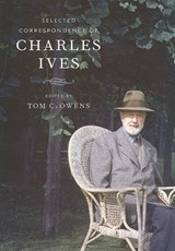 Selected Correspondence of Charles Ives | Charles Ives |