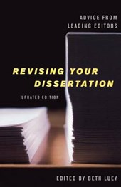 Revising Your Dissertation - Advice from Leading Editors Updated Edition
