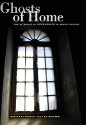 Ghosts of Home - The Afterlife of Czernowitz in Jewish Memory
