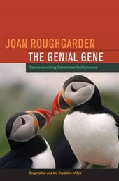 The Genial Gene - Deconstructing Darwinian Selfishness