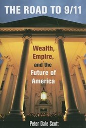 Road to 9/11 - Wealth, Empire, and the Future of America