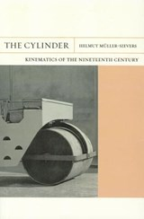 Cylinder - Kinematics of the Nineteenth Century | Helmut Muller-sievers |