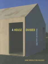 A House Divided | Anne M. Wagner |