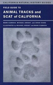 Field Guide to Animal Tracks and Scat of California | Lawrence Mark Elbroch |