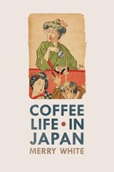 Coffee Life in Japan | Merry White |