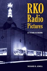 RKO Radio Pictures - A Titan is Born | Richard Jewell |