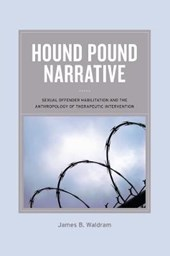 Hound Pound Narrative | James B Waldram |