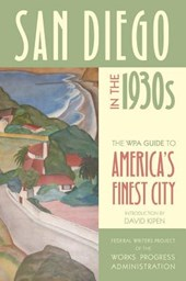 San Diego in the 1930s - The WPA Guide to America's Finest City