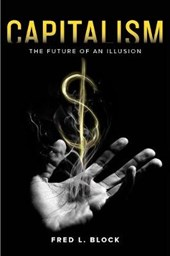 Capitalism - The Future of an Illusion