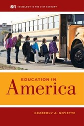 Education in America | Kimberly A. Goyette |