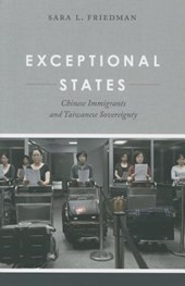Exceptional States - Chinese Immigrants and Taiwanese Sovereignty