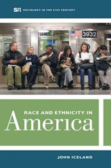Race and Ethnicity in America | John Iceland |