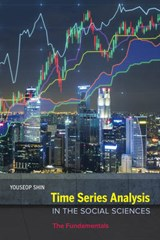 Time Series Analysis in the Social Sciences - The Fundamentals | Youseop Shin |