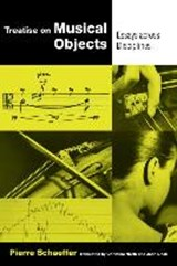 Treatise on Musical Objects | Pierre Schaeffer |