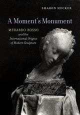 A Moment's Monument | Sharon Hecker |