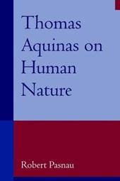 Thomas Aquinas on Human Nature