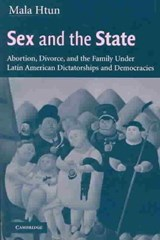 Sex and the State | Mala Htun |