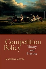 Competition Policy | Massimo Motta |