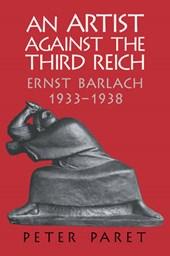 An Artist Against the Third Reich