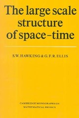The Large Scale Structure of Space-Time | S. W. Hawking ; G. F. R. Ellis |