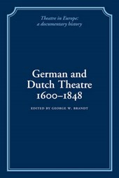 German and Dutch Theatre, 1600-1848