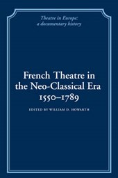 French Theatre in the Neo-classical Era, 1550-1789