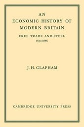 An Economic History of Modern Britain
