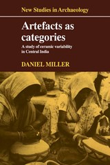 Artefacts As Categories | Daniel Miller |