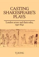 Casting Shakespeare's Plays | T. J. King |