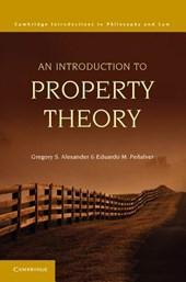 An Introduction to Property Theory | Gregory S. Alexander |