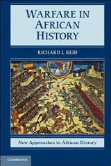 New Approaches to African History | Richard J Reid |