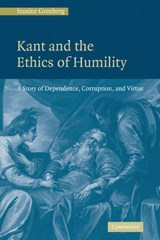 Kant and the Ethics of Humility | Jeanine Grenberg |