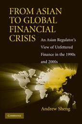 From Asian to Global Financial Crisis | Andrew Sheng |