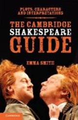 The Cambridge Shakespeare Guide | Emma Smith |