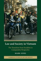 Law and Society in Vietnam | Mark Sidel |