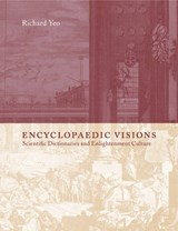 Encyclopaedic Visions | Richard Yeo |